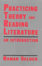 Practicing Theory and Reading Literature