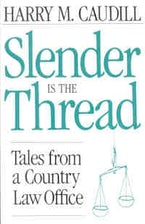 Slender Is The Thread