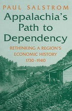 Appalachia's Path to Dependency