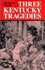 Three Kentucky Tragedies