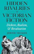 Hidden Rivalries in Victorian Fiction