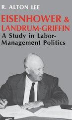 Eisenhower and Landrum-Griffin