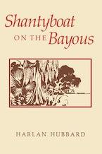 Shantyboat On The Bayous