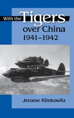 With the Tigers over China, 1941-1942