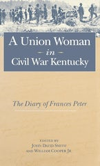 A Union Woman in Civil War Kentucky