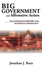 Big Government and Affirmative Action