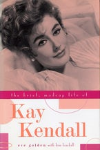 The Brief, Madcap Life of Kay Kendall