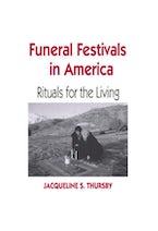 Funeral Festivals in America