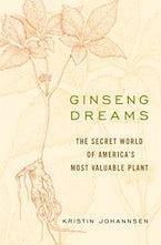 Ginseng Dreams