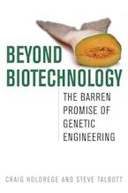 Beyond Biotechnology