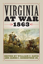 Virginia at War, 1863