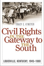 Civil Rights in the Gateway to the South