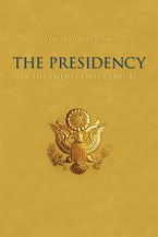 The Presidency in the Twenty-first Century