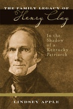 The Family Legacy of Henry Clay