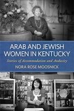 Arab and Jewish Women in Kentucky
