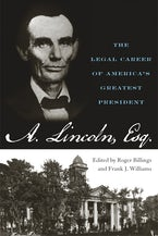 Abraham Lincoln, Esq.
