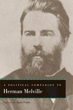 A Political Companion to Herman Melville