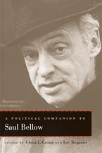A Political Companion to Saul Bellow