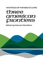 Three American Frontiers