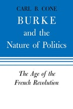 Burke and the Nature of Politics