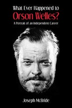 What Ever Happened to Orson Welles?
