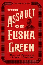 The Assault on Elisha Green