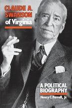 Claude A. Swanson of Virginia