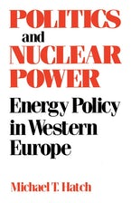 Politics and Nuclear Power