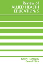 Review of Allied Health Education: 5