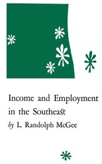 Income and Employment in the Southeast