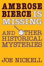 Ambrose Bierce is Missing