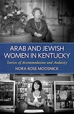 Arab and Jewish Women in Kentucky