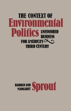 The Context of Environmental Politics