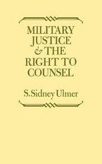 Military Justice and the Right to Counsel