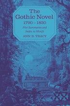 The Gothic Novel 1790--1830
