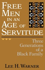 Free Men in an Age of Servitude