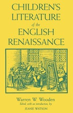 Children's Literature of the English Renaissance