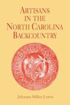 Artisans in the North Carolina Backcountry