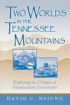 Two Worlds in the Tennessee Mountains