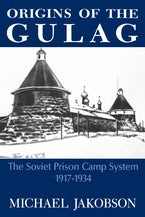 Origins Of The Gulag