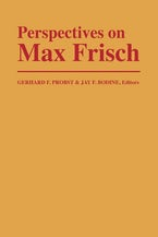 Perspectives on Max Frisch