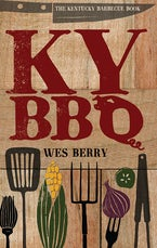 The Kentucky Barbecue Book
