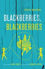 Blackberries, Blackberries