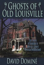 Ghosts of Old Louisville