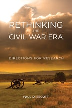 Rethinking the Civil War Era