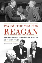 Paving the Way for Reagan