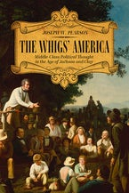 The Whigs' America