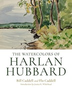 The Watercolors of Harlan Hubbard
