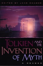 Tolkien and the Invention of Myth