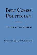 Bert Combs The Politician